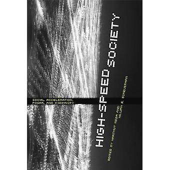 HighSpeed samhället Social Acceleration kraft och modernitet av Rosa & Hartmut