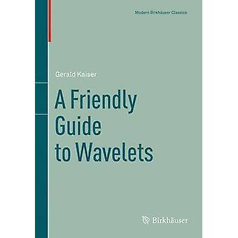 Ein freundlicher Führer zu Wavelets durch Kaiser & Gerald