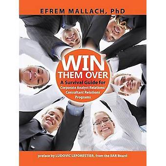 Conquistá-los um guia para consultor corporativo analista relações 3e por Mallach & Efrem G.