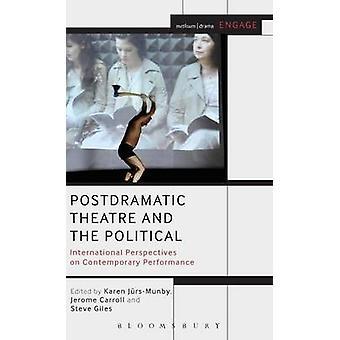 Postdramatic teater og den politiske av JrsMunby & Karen