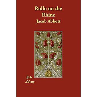 Rollo en el Rin por Abbott y Jacob