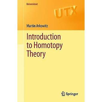 Introduktion till Homotopy Theory av Martin Arkowitz