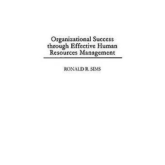 Successo organizzativo attraverso una gestione efficace delle risorse umane di Sims & Ronald