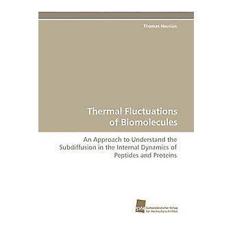 Termiska variationer av biomolekyler av Neusius Thomas