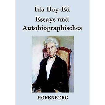 Essays und Autobiographisches par Ida BoyEd