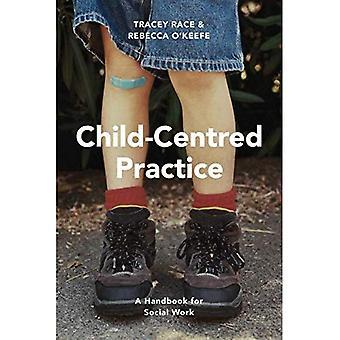 Kind-zentrierte Praxis