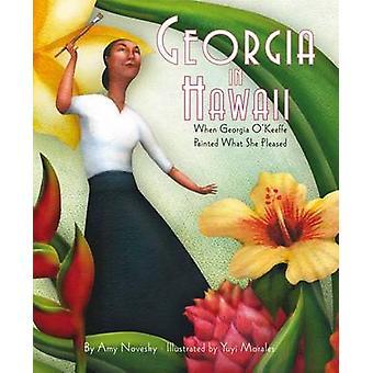 Georgia in Hawaii - When Georgia O'Keeffe Painted What She Pleased by