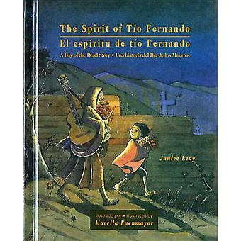 The Spirit of Tio Fernando - A Day of the Dead Story by Janice Levy -