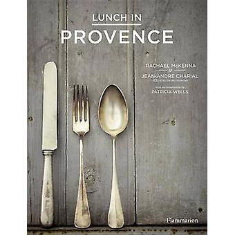 Lunch in Provence by Jean Andre Charial - Rachael McKenna - Patricia