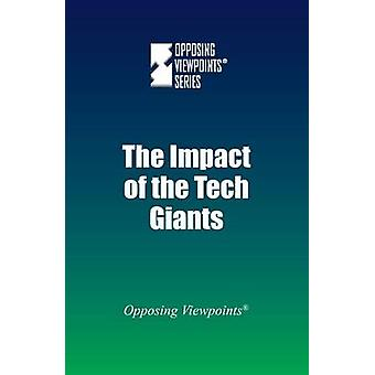 The Impact of the Tech Giants by Greenhaven Press - 9780737775235 Book