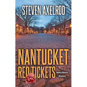 Nantucket Red Tickets by Steven Axelrod - 9781464207150 Book