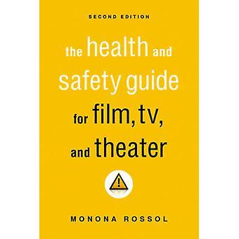 Helse og sikkerhet Guide for Film - TV- og teater (2) av Mono