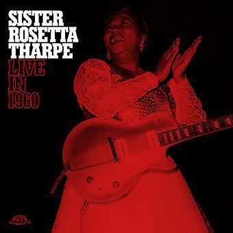 Tharpe*Rosetta Sister - Live in 1960 [Vinyl] USA import