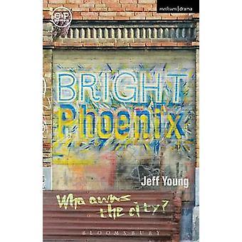 Bright Phoenix di Jeff Young