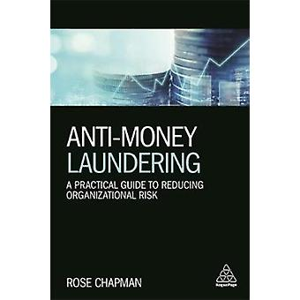 AntiMoney Laundering by Rose Chapman