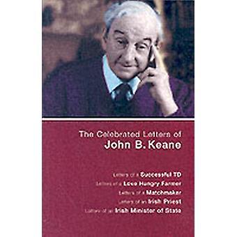 The Celebrated Letters of John B.Keane by John B Keane