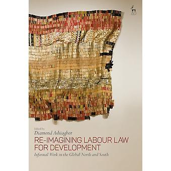 ReImagining Labour Law for Development