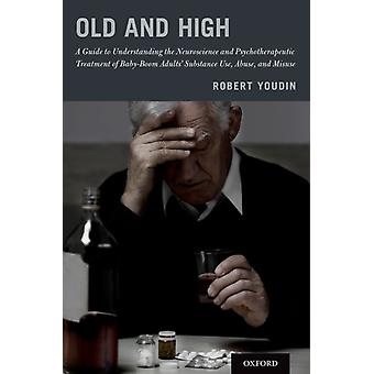 Old and High by Robert Youdin