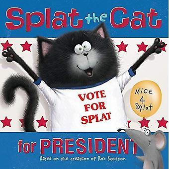 Splat die Katze für das Präsidentenamt