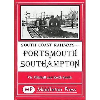 Portsmouth to Southampton (South Coast Railway Albums)