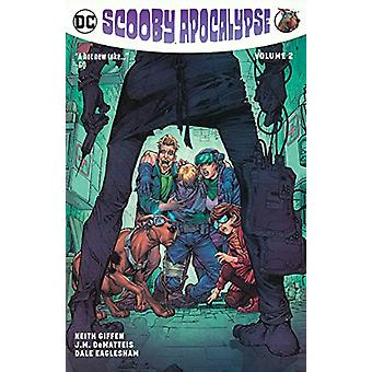 Scooby Apocalypse - Volume 2 by Keith Giffen - 9780606406925 Book