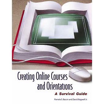 Online cursussen en oriëntaties maken een Survival Guide van Bacon & Pamela