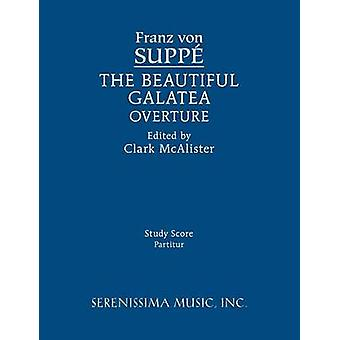 The Beautiful Galatea Overture Study score by Suppe & Franz von