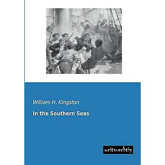 In the Southern Seas by Kingston & William H.