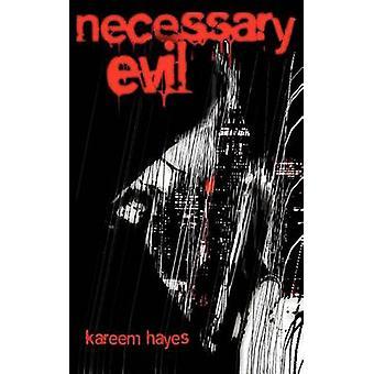 Necessary Evil by Hayes & Kareem