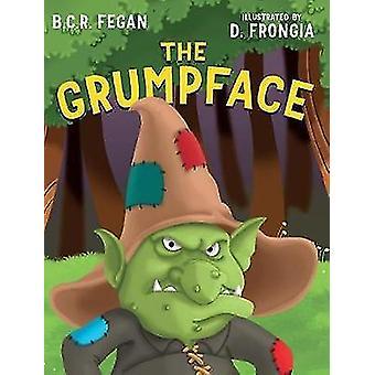 The Grumpface by Fegan & B.C.R.