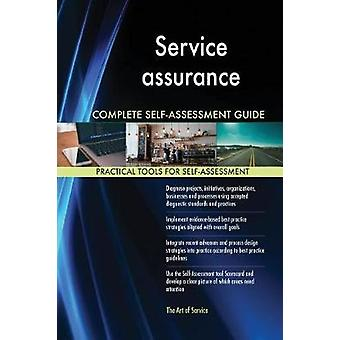 Service assurance Complete SelfAssessment Guide by Blokdyk & Gerardus