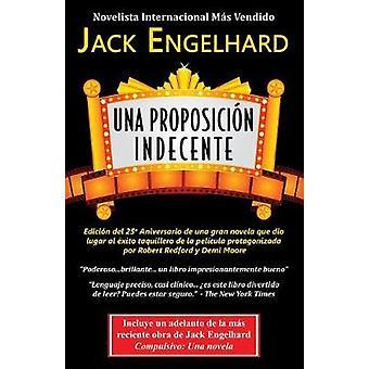 Una Proposicion Indecente by Engelhard & Jack