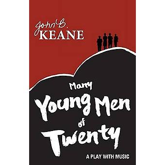 Many Young Men of Twenty by Keane & John B.