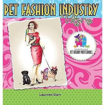 Pet Fashion Industry Patterns by Darr & Laurren