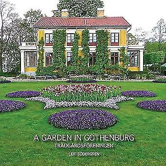 A GARDEN IN GOTHENBURG by Sdergren & Leif