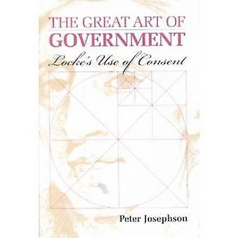 A Grande Arte do Governo - Locke'uso do consentimento por Peter Josephso