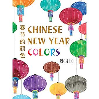 Chinese New Year Colors by Richard Lo - 9780823447510 Book