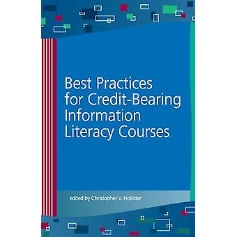Best Practices for Credit-Bearing Information Literacy Courses by Chr