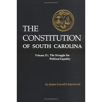 The Constitution of South Carolina by James Lowell Underwood - 978087
