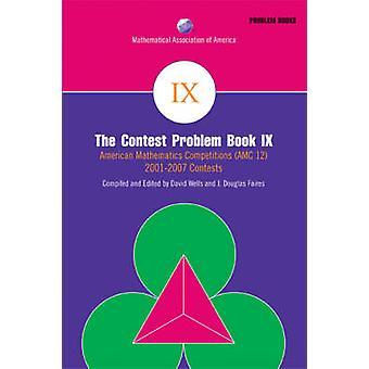 The Contest Problem Book IX - American Mathematics Competitions (AMC 1