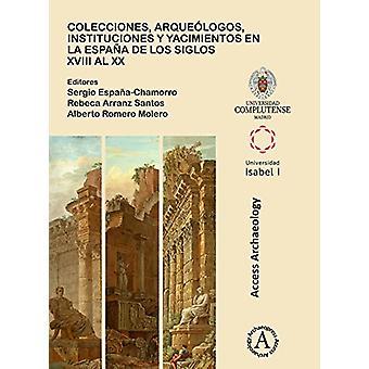 Colecciones - arqueologos - instituciones y yacimientos en la Espana