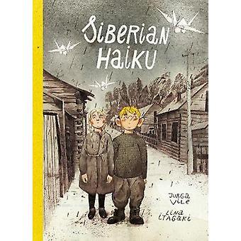 Siberian Haiku by Jurga Vile - 9781910593776 Book