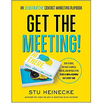 Get the Meeting! - An Illustrative Contact Marketing Playbook by Stu H