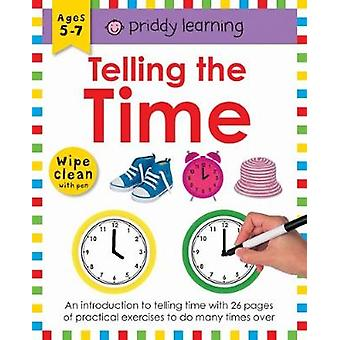 Wipe Clean Workbook Telling the Time by Roger Priddy - 9781783416097