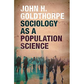Sociologie comme une Science de la Population par John H. Goldthorpe