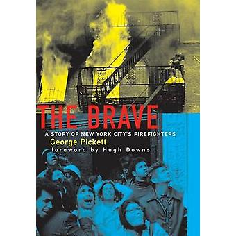 Brave - A Story of New York City's Firefighters by George Pickett - 97