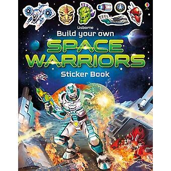 Build Your Own Space Warriors Sticker Book by Simon Tudhope - 9781474