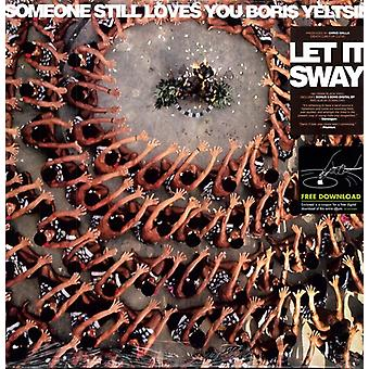 Someone Still Loves You Boris Yeltsin - Let It Sway [Vinyl] USA import