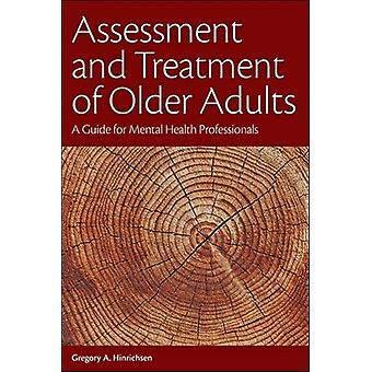 Assessment and Treatment of Older Adults by Hinrichsen & Gregory A.