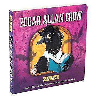 Wild Bios: Edgar Allan Crow (Wild Bios) [Board book]